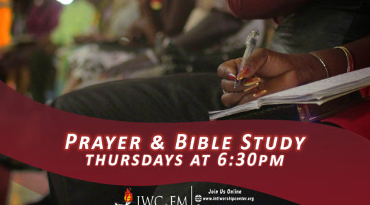 Praise, Prayer and Bible Study: Thursdays at 6:30 P.M.